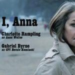 """""""I, Anna"""": Gabriel Byrne as Bernie!"""