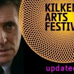 Kilkenny Arts Festival, August 6-15: Updated