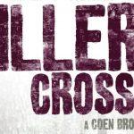 "Here's the Rumpus! ""Miller's Crossing"" on Blu-Ray"