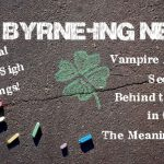 The Byrne-ing News, October 2013 Edition