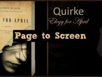 "Page to Screen: ""Quirke: Elegy for April"""