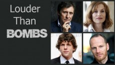 "New Film: Louder Than Bombs – ""One of the most anticipated art-house films of 2015″"