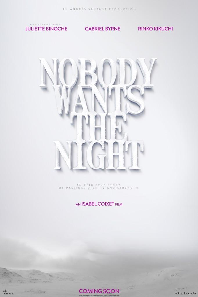 Nobody-Wants-the-Night-54418b82 (3)