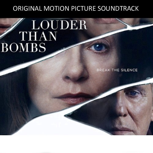 louder-than-bombs-soundtrack-posting-featured-image-20160420-02
