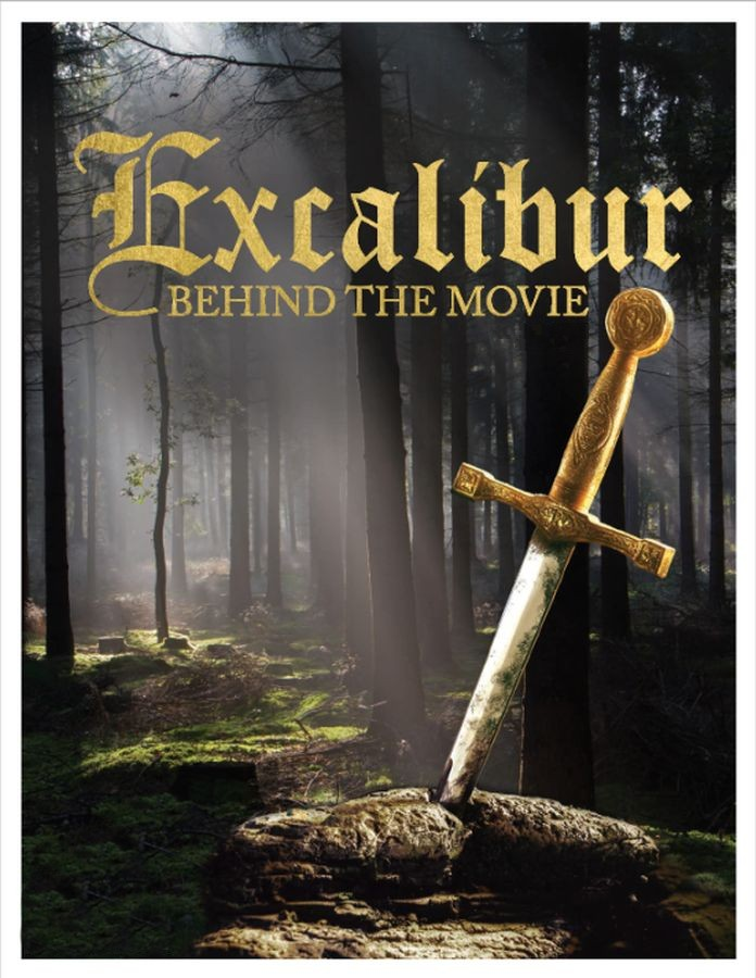 Fan Review: EXCALIBUR–Behind the Movie – Byrneholics Online
