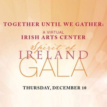 Irish Arts Center Virtual Gala is Open to All!
